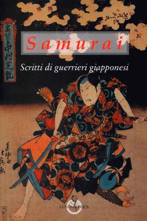 Samurai, scritti di guerrieri giapponesi